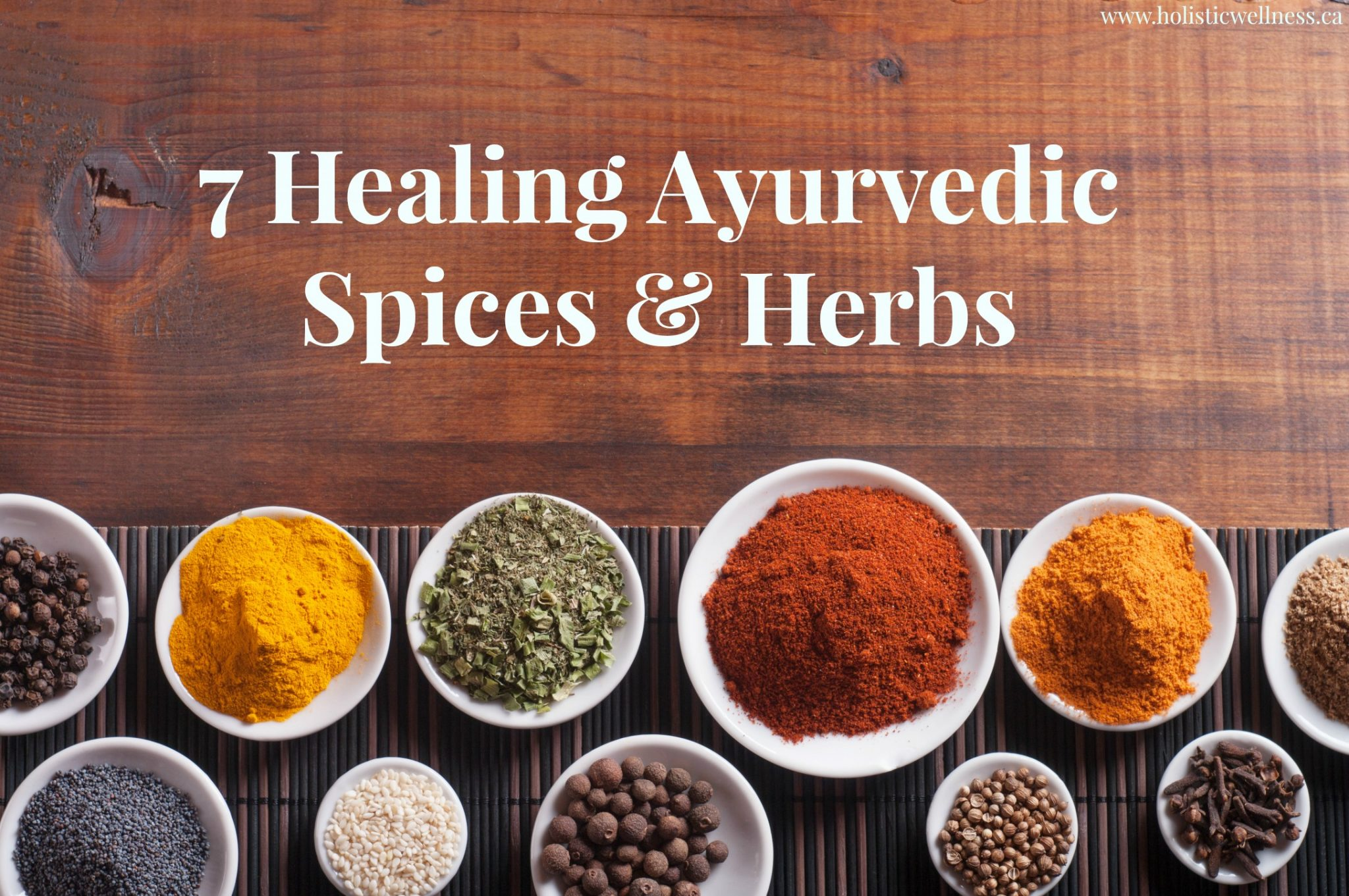 7 ayurvedic healing spices that will change your life for Ayurvedic healing cuisine